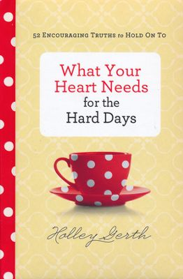 What your heart needs