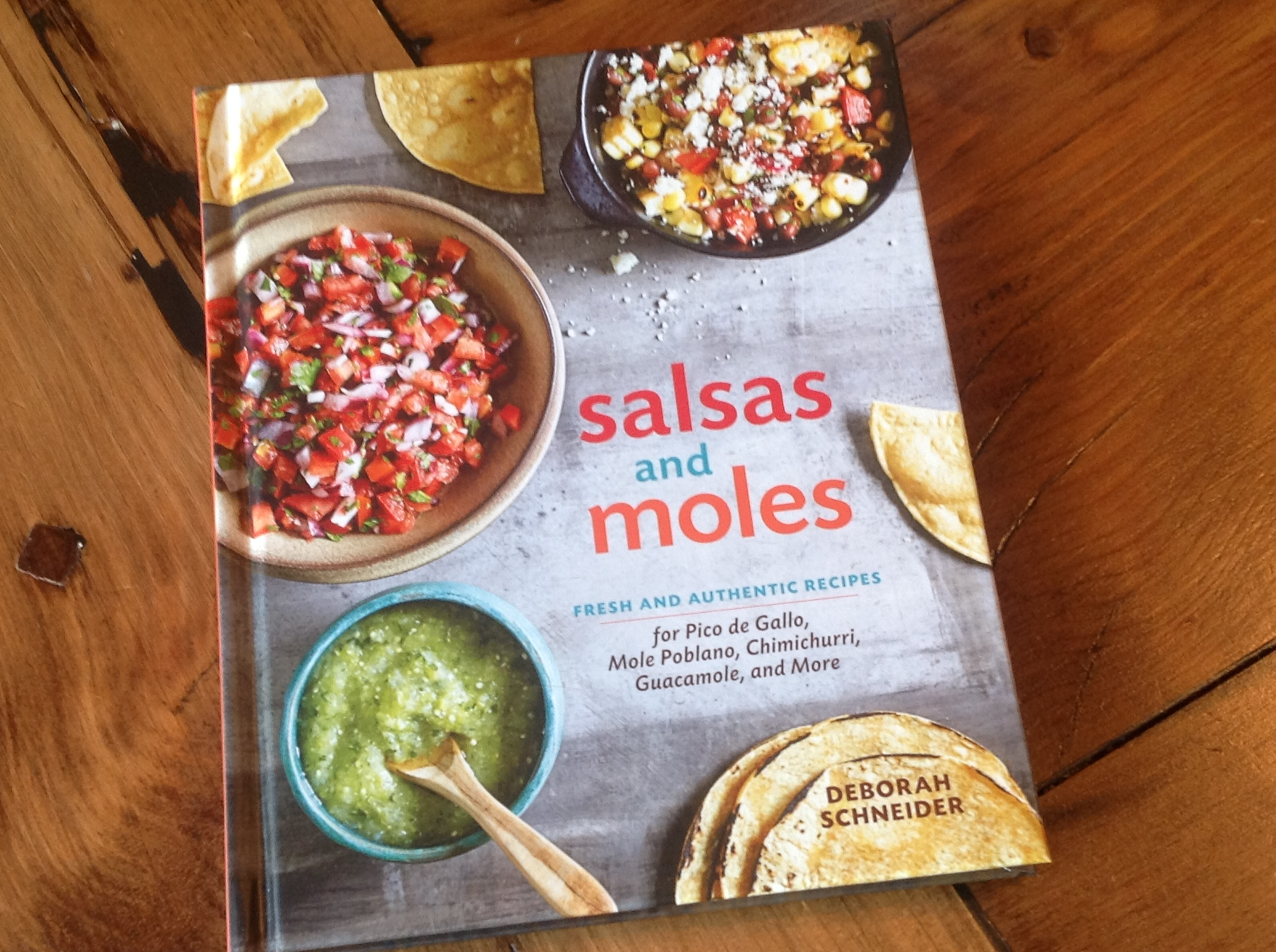 Salsa fresco pick well i love this resource for salsas and moles by deborah schneider in my house we eat mexican food and we eat it often this cook book is full of delightful forumfinder Gallery